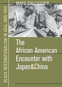 Download The African American Encounter with Japan & China