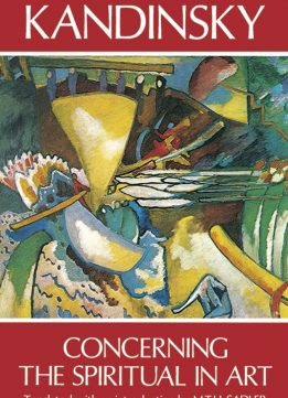 Download ebook Wassily Kandinsky: Concerning the Spiritual in Art