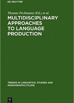 Download ebook Multidisciplinary Approaches to Language Production