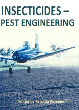 Download ebook Insecticides - Pest Engineering