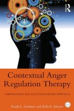 Anger Regulation Therapy: A Mindfulness and Acceptance-Based Behavioral Approach