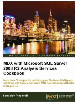 Download ebook MDX with Microsoft SQL Server 2008 R2 Analysis Services Cookbook