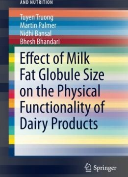 Download Effect of Milk Fat Globule Size on the Physical Functionality of Dairy Products