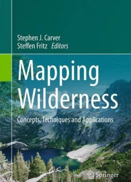 Download ebook Mapping Wilderness: Concepts, Techniques & Applications