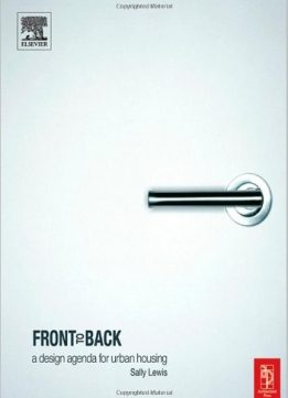 Download ebook Front to Back: A design agenda for urban housing