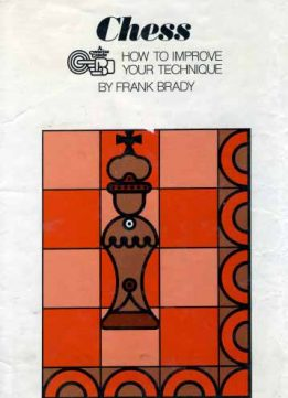 Download ebook Chess how to improve your technique