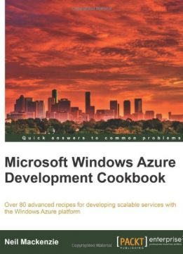 Download ebook Microsoft Windows Azure Development Cookbook