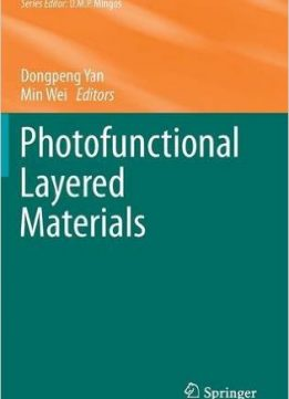 Download ebook Photofunctional Layered Materials (Structure & Bonding)