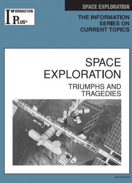 Download ebook Space Exploration: Triumphs & Tragedies