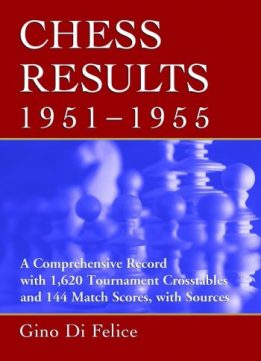 Download ebook Chess Results, 1951-1955