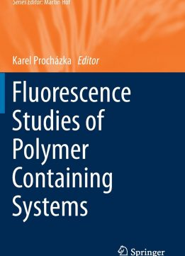 Download ebook Fluorescence Studies of Polymer Containing Systems