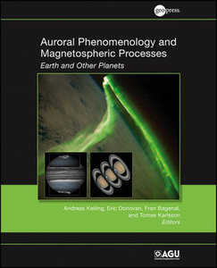 Download ebook Auroral Phenomenology & Magnetospheric Processes: Earth & Other Planets
