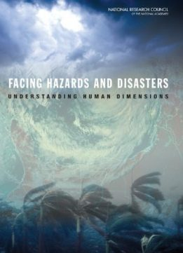 Download Facing Hazards & Disasters by Committee on Disaster Research in the Social Sciences