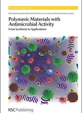 Download ebook Polymeric Materials with Antimicrobial Activity: From Synthesis to Applications