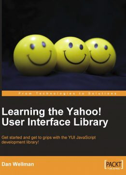 Download ebook Learning the Yahoo! User Interface Library