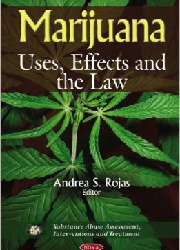 Download ebook Marijuana: Uses, Effects & the Law