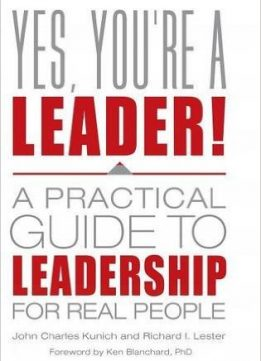 Download ebook Yes, You're a Leader! A Practical Guide to Leadership for Real People