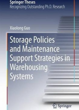 Download ebook Storage Policies & Maintenance Support Strategies in Warehousing Systems