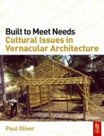 Built to Meet Needs: Cultural Issues in Vernacular Architecture: Raising the Roof