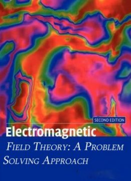 Download ebook Electromagnetic Field Theory: A Problem Solving Approach