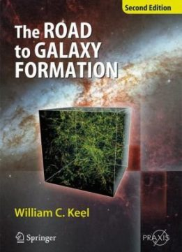 Download ebook The Road to Galaxy Formation