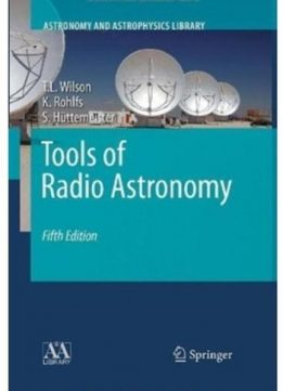 Download ebook Tools of Radio Astronomy (5th edition)