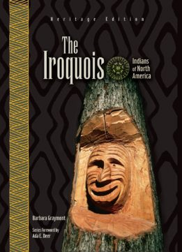 Download ebook The Iroquois (Indians of North America: Heritage Edition)