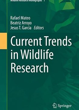 Download ebook Current Trends in Wildlife Research