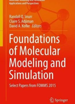 Download ebook Foundations of Molecular Modeling & Simulation