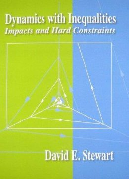 Download ebook Dynamics with Inequalities: Impacts & Hard Constraints