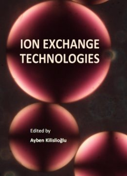 Download ebook Ion Exchange Technologies