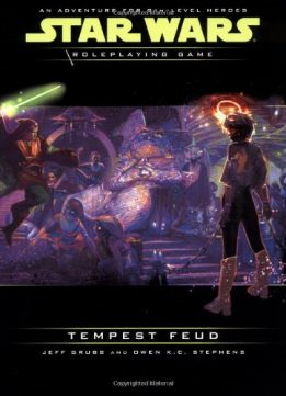 Download ebook Star Wars: Tempest Feud - Roleplaying Game