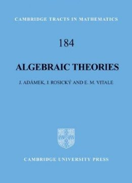 Download ebook Algebraic Theories: A Categorical Introduction to General Algebra