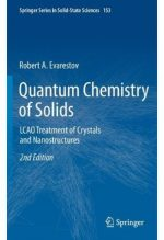 Quantum Chemistry of Solids: LCAO Treatment of Crystals and Nanostructures (2nd edition)