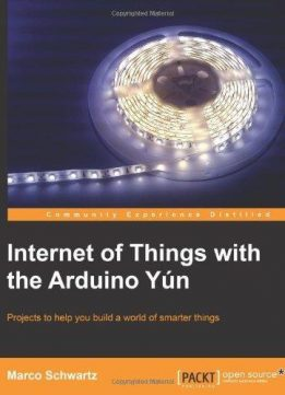 Download ebook Internet of Things with the Arduino Yun