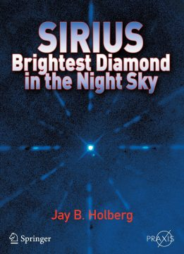 Download ebook Sirius: Brightest Diamond in the Night Sky