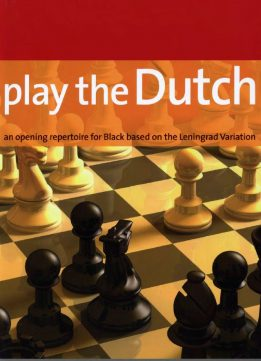 Download ebook Play the Dutch: An Opening Repertoire For Black Based On The Leningrad Variation by Neil McDonald