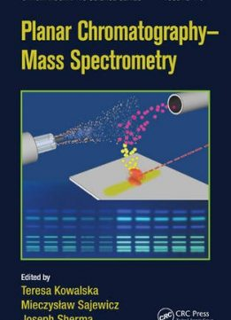 Download ebook Planar Chromatography - Mass Spectrometry