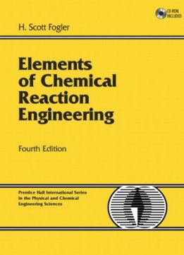 Download ebook Elements of Chemical Reaction Engineering