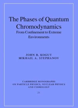 Download ebook The Phases of Quantum Chromodynamics