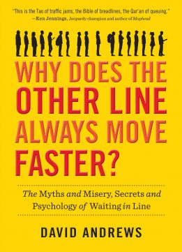 Download ebook Why Does the Other Line Always Move Faster?