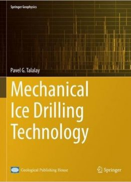 Download ebook Mechanical Ice Drilling Technology