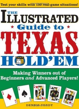 Download ebook The Illustrated Guide to Texas Hold'em