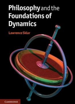 Download ebook Philosophy & the Foundations of Dynamics