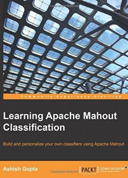 Download ebook Learning Apache Mahout Classification