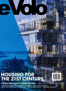 Download ebook eVolo 01 (Fall 2009): Housing for the 21st Century