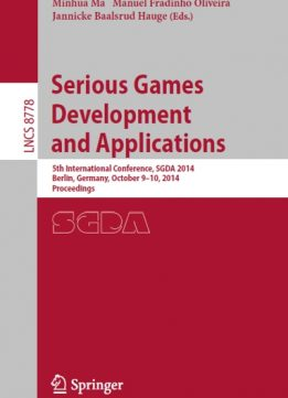 Download ebook Serious Games Development & Applications