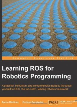 Download ebook Learning ROS for Robotics Programming