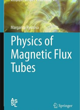 Download ebook Physics of Magnetic Flux Tubes
