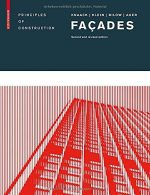 Façades: Principles of Construction, 2 Revised edition